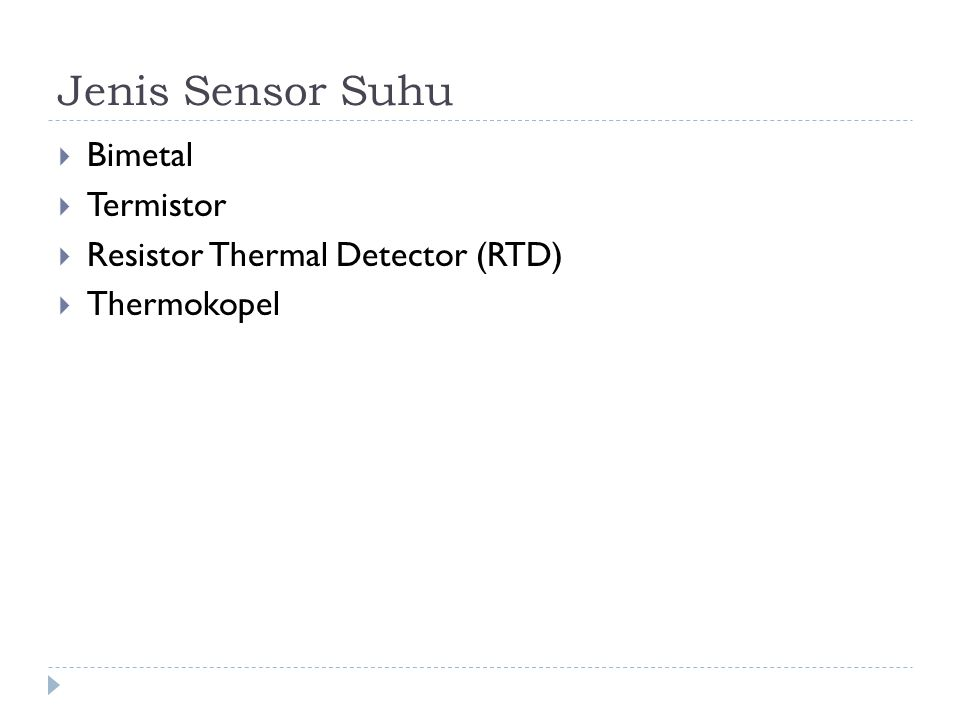 Jenis Sensor Suhu Bimetal Termistor Resistor Thermal Detector (RTD)