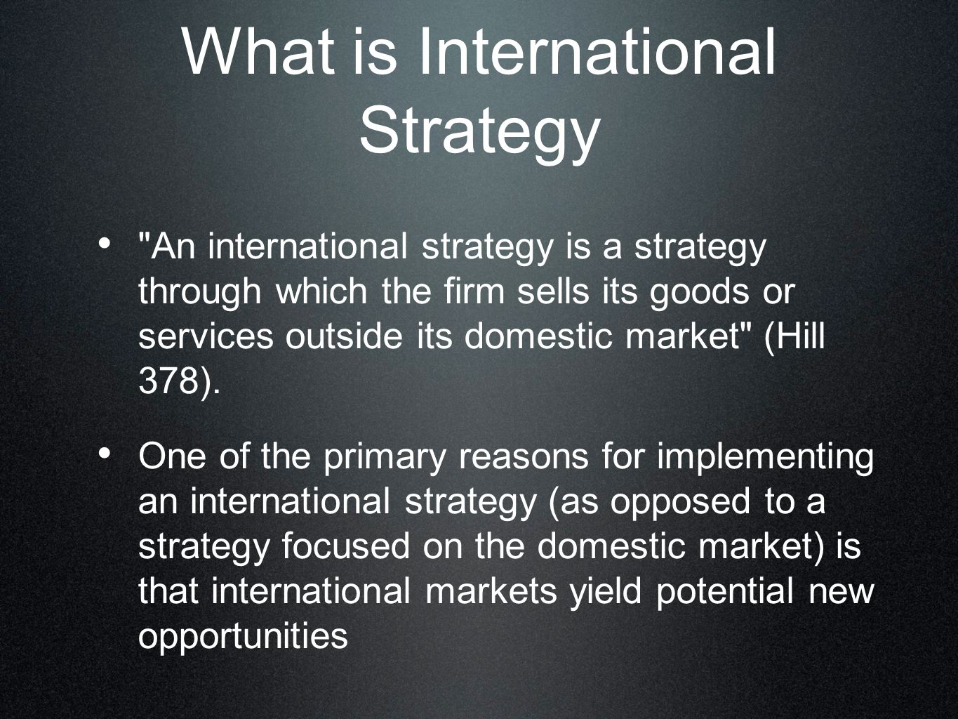 What is International Strategy