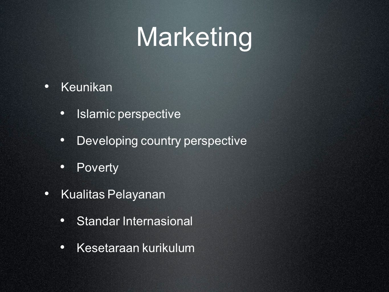 Marketing Keunikan Islamic perspective Developing country perspective
