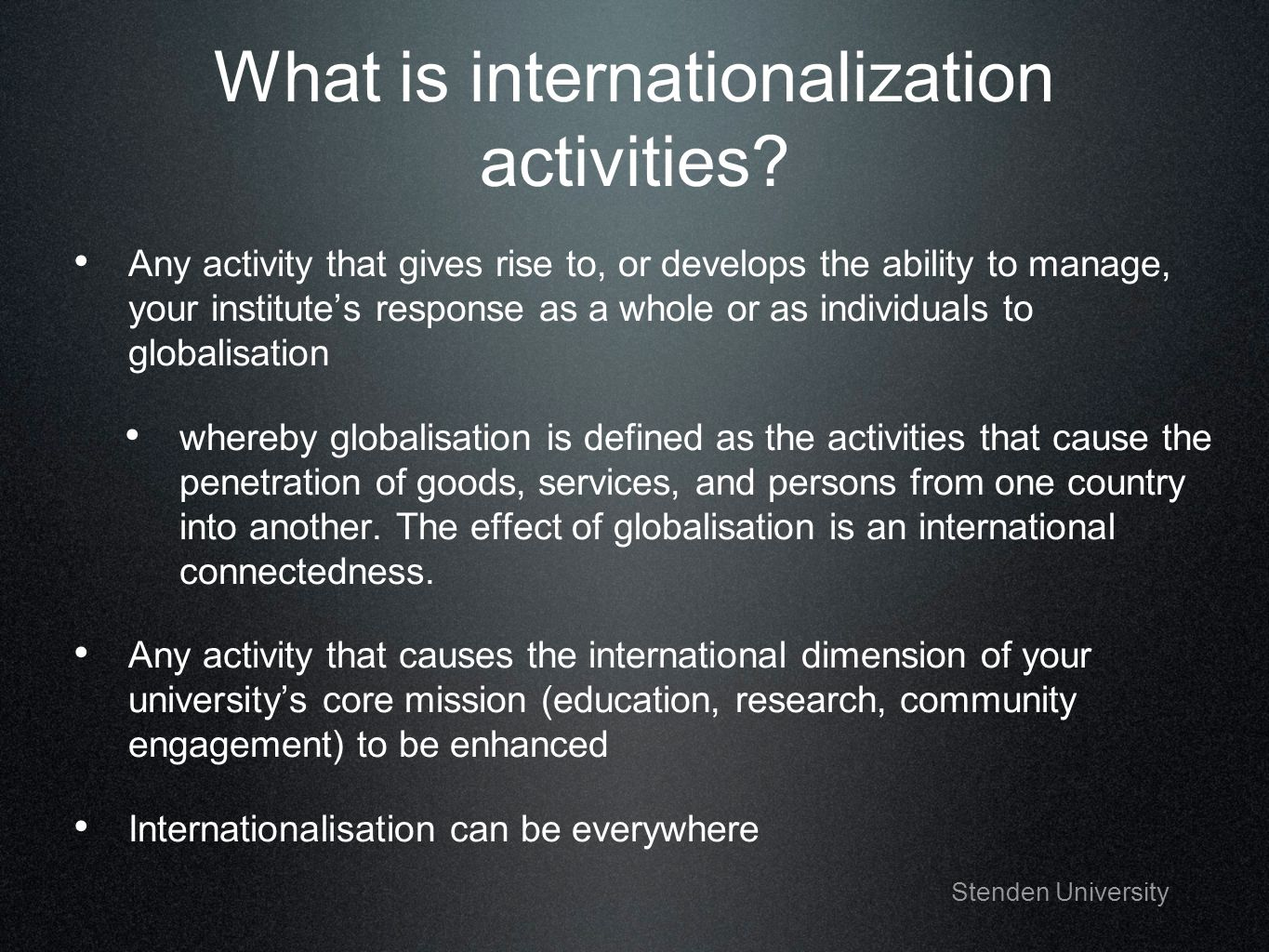 What is internationalization activities