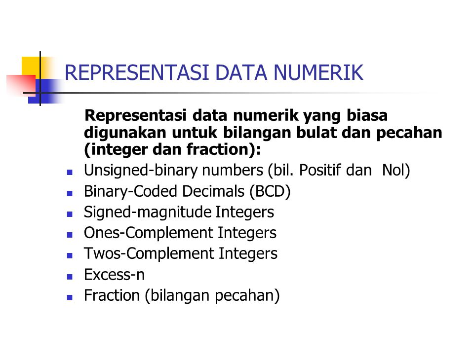REPRESENTASI DATA NUMERIK