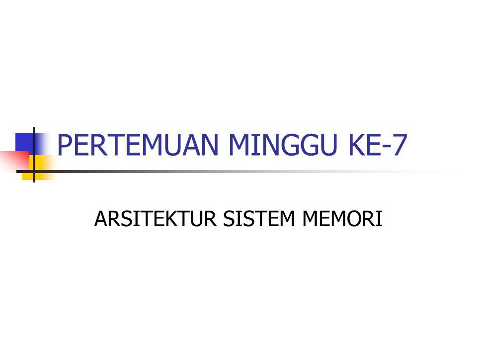 ARSITEKTUR SISTEM MEMORI