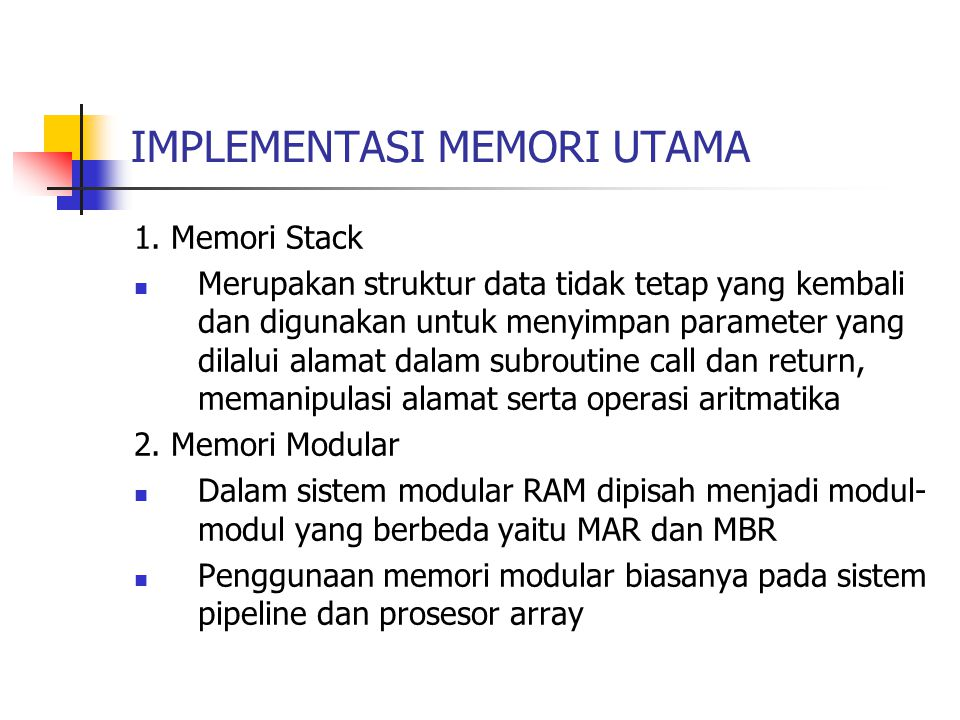 IMPLEMENTASI MEMORI UTAMA