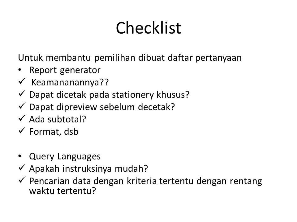 Checklist Untuk membantu pemilihan dibuat daftar pertanyaan