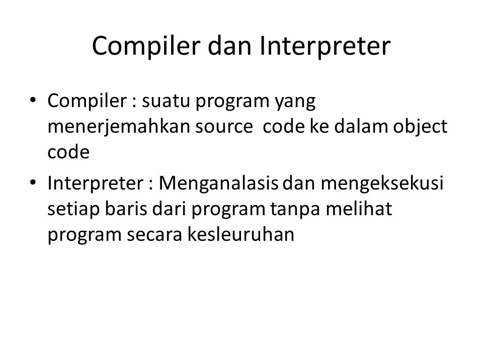 Compiler dan Interpreter