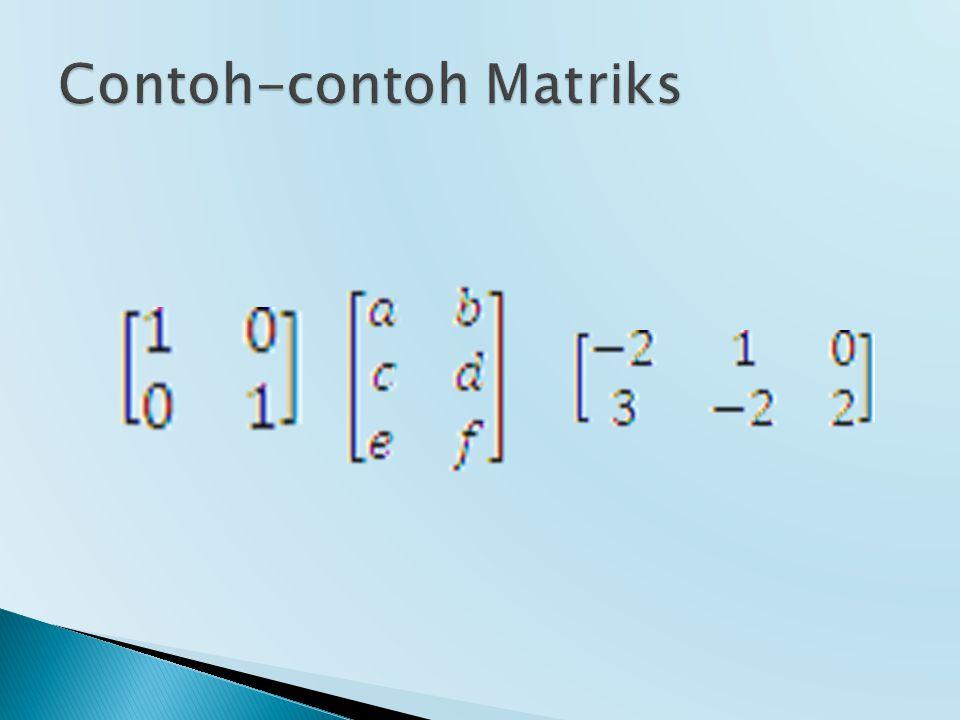 Contoh-contoh Matriks