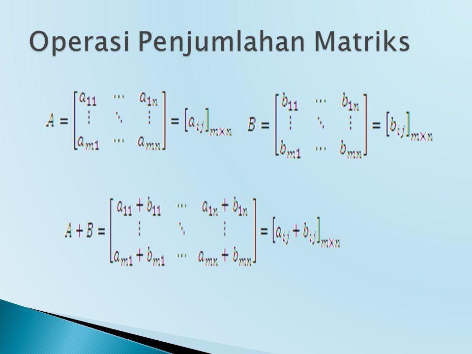 Operasi Penjumlahan Matriks