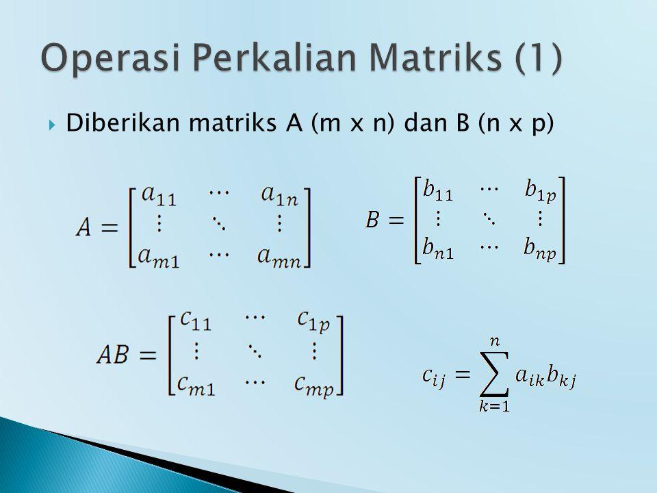 Operasi Perkalian Matriks (1)