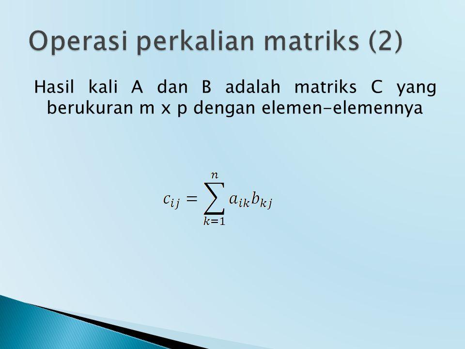 Operasi perkalian matriks (2)
