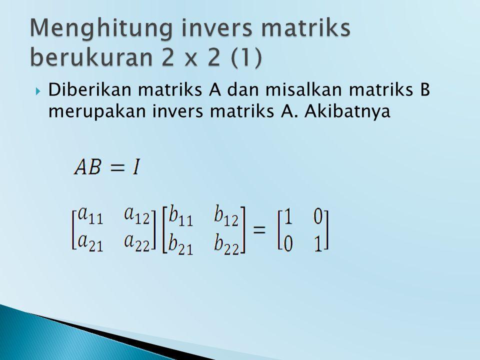 Menghitung invers matriks berukuran 2 x 2 (1)