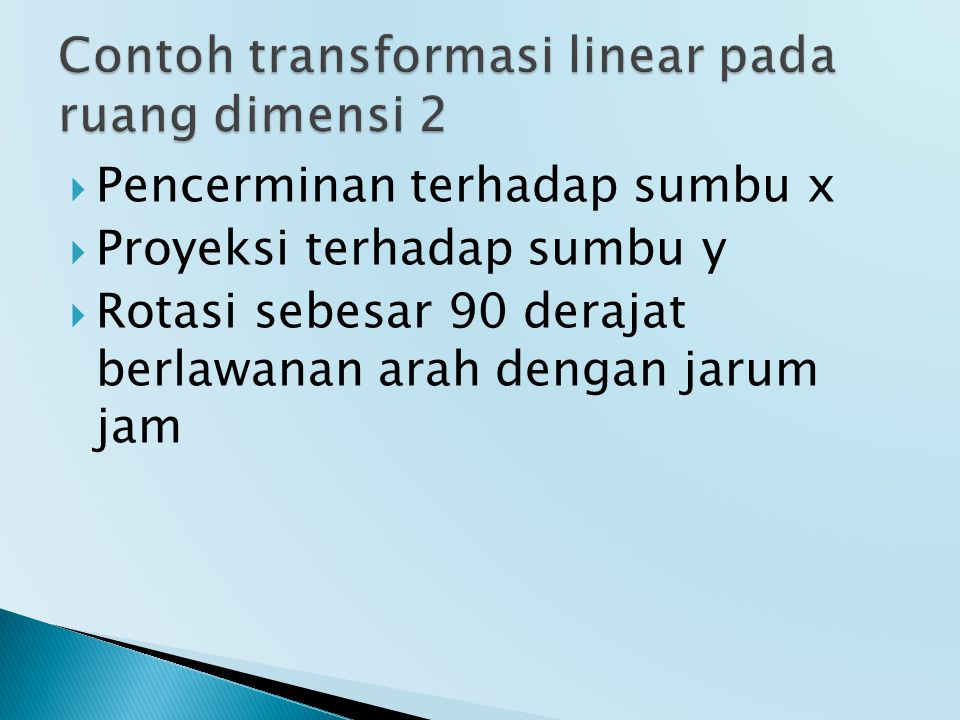 Contoh transformasi linear pada ruang dimensi 2