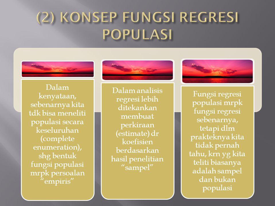 (2) KONSEP FUNGSI REGRESI POPULASI