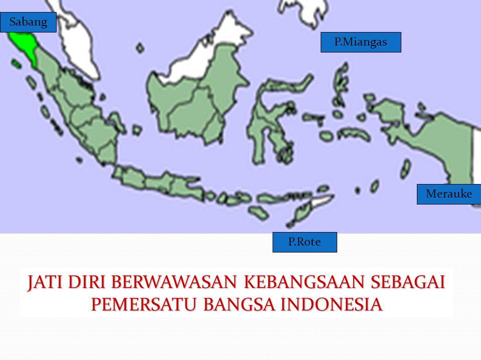 JATI DIRI BERWAWASAN KEBANGSAAN SEBAGAI PEMERSATU BANGSA INDONESIA