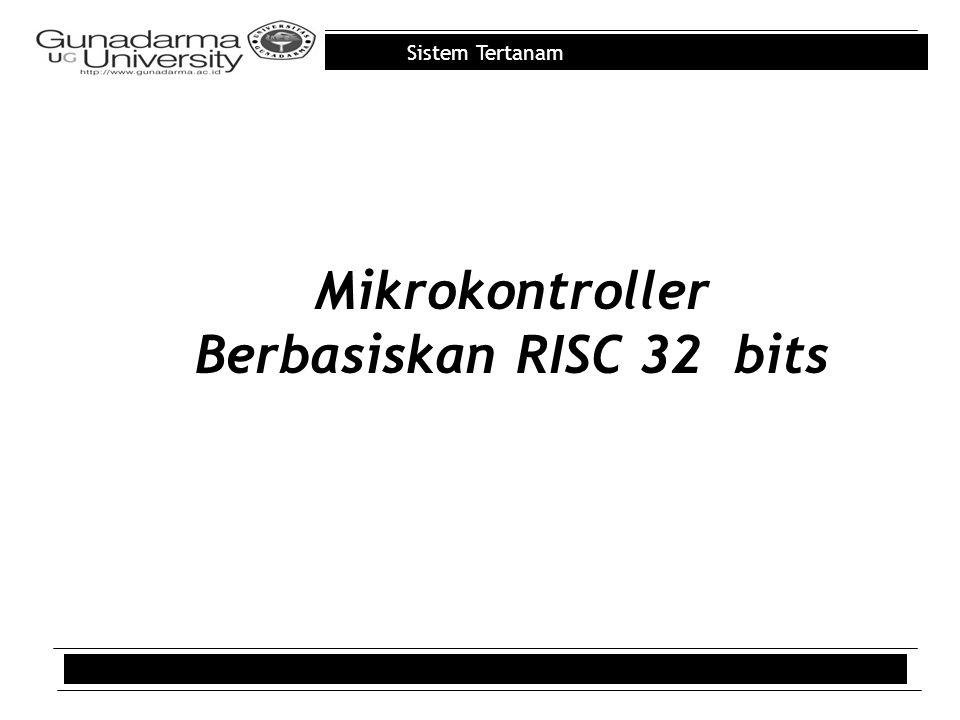 Mikrokontroller Berbasiskan RISC 32 bits