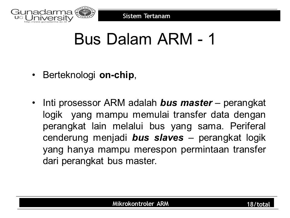 Bus Dalam ARM - 1 Berteknologi on-chip,