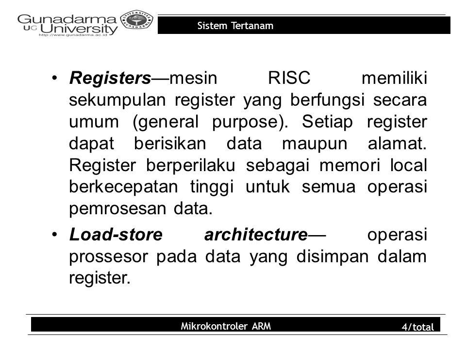 Registers—mesin RISC memiliki sekumpulan register yang berfungsi secara umum (general purpose). Setiap register dapat berisikan data maupun alamat. Register berperilaku sebagai memori local berkecepatan tinggi untuk semua operasi pemrosesan data.