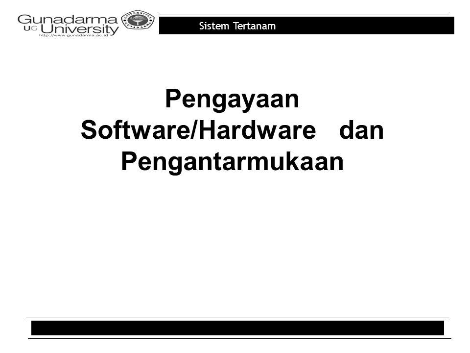 Pengayaan Software/Hardware dan Pengantarmukaan