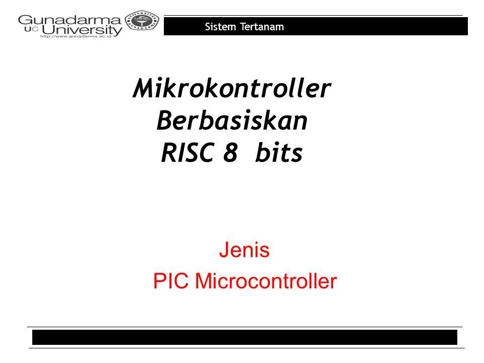 Mikrokontroller Berbasiskan RISC 8 bits