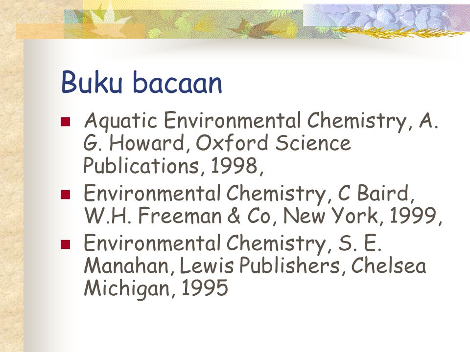 Buku bacaan Aquatic Environmental Chemistry, A. G. Howard, Oxford Science Publications, 1998,