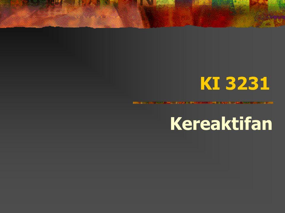 KI 3231 Kereaktifan