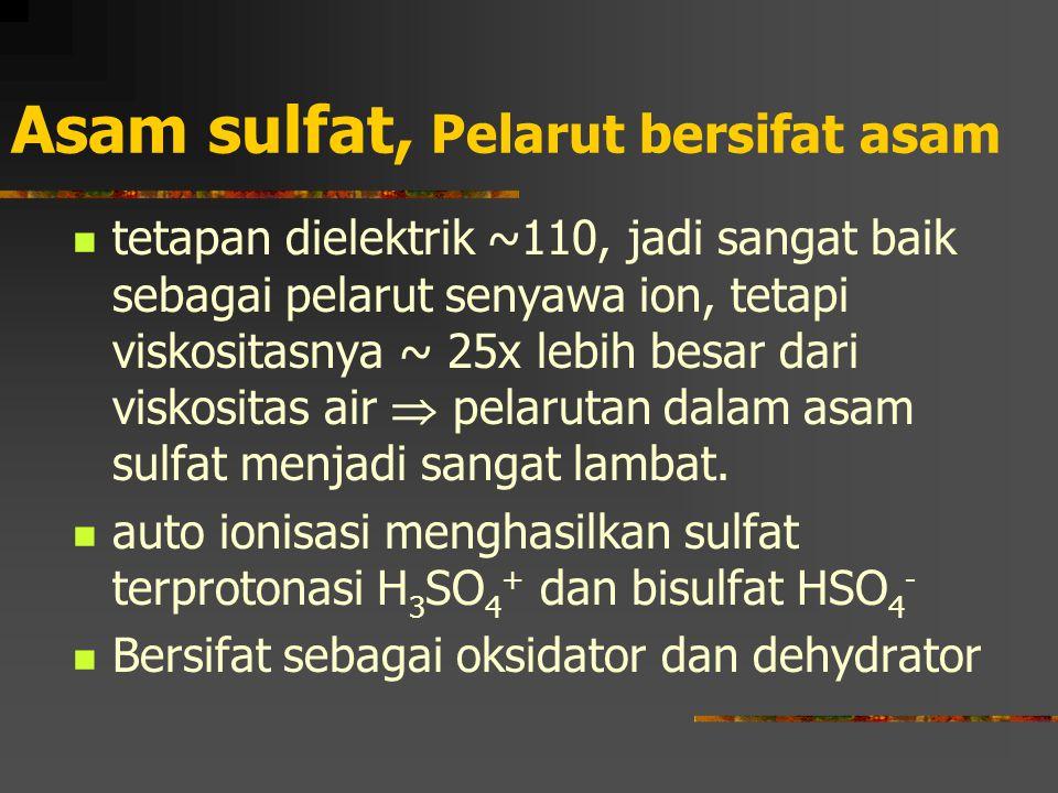 Asam sulfat, Pelarut bersifat asam