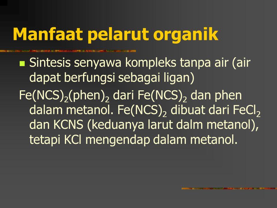 Manfaat pelarut organik