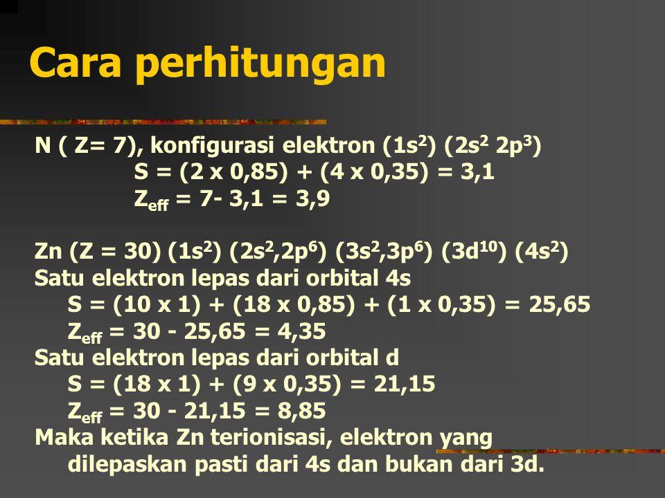 Cara perhitungan N ( Z= 7), konfigurasi elektron (1s2) (2s2 2p3)