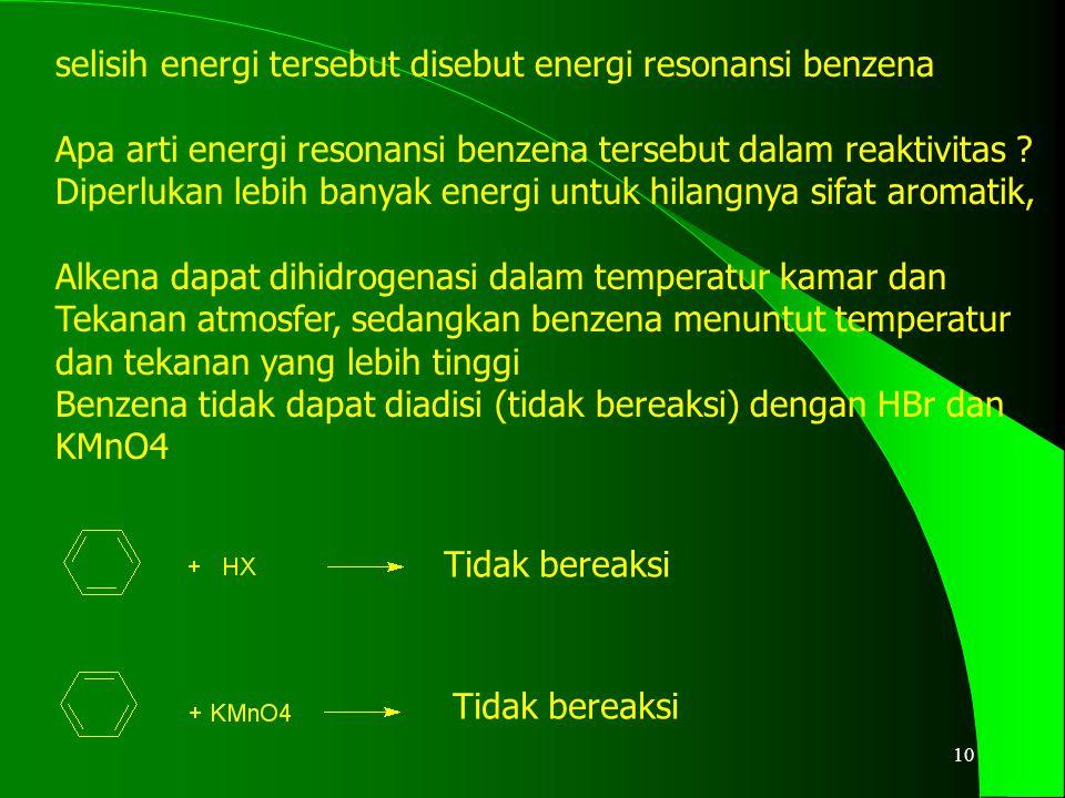 selisih energi tersebut disebut energi resonansi benzena