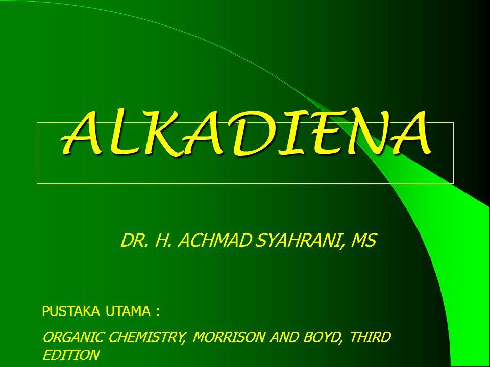 ALKADIENA DR. H. ACHMAD SYAHRANI, MS PUSTAKA UTAMA :