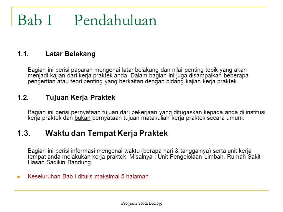 Bab I Pendahuluan 1.3. Waktu dan Tempat Kerja Praktek