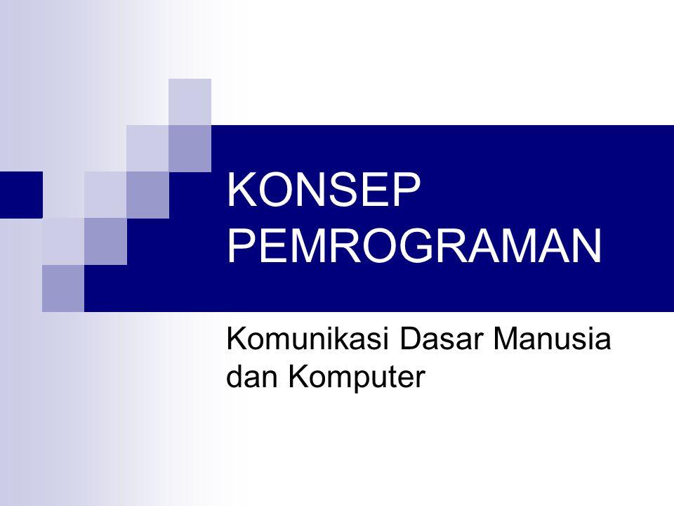 Komunikasi Dasar Manusia dan Komputer