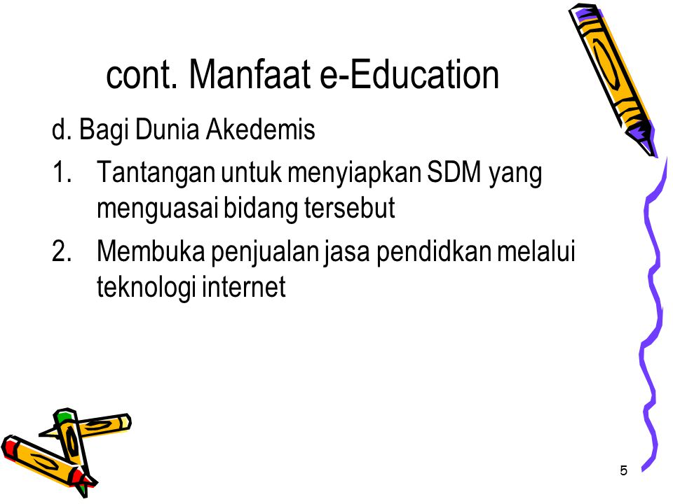 cont. Manfaat e-Education