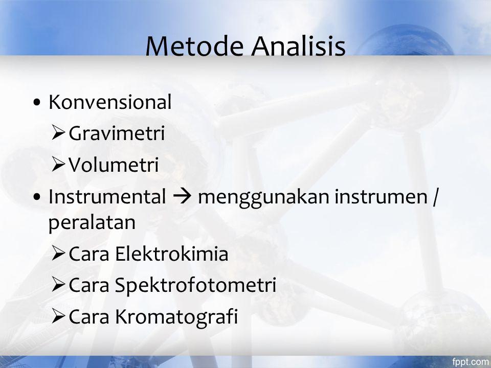Metode Analisis Konvensional Gravimetri Volumetri