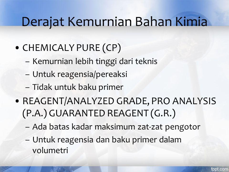 Derajat Kemurnian Bahan Kimia