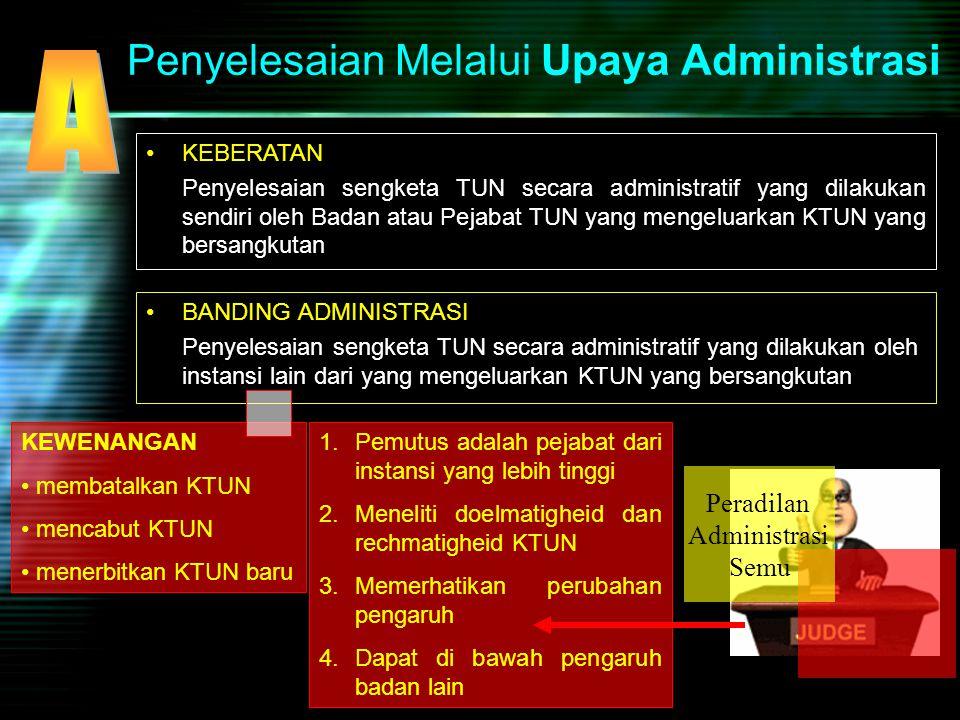 Penyelesaian Melalui Upaya Administrasi