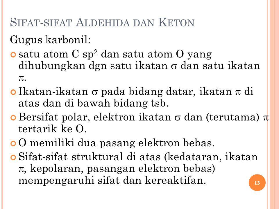 Sifat-sifat Aldehida dan Keton