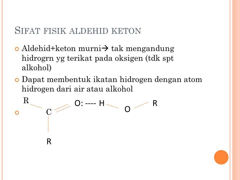 Sifat fisik aldehid keton