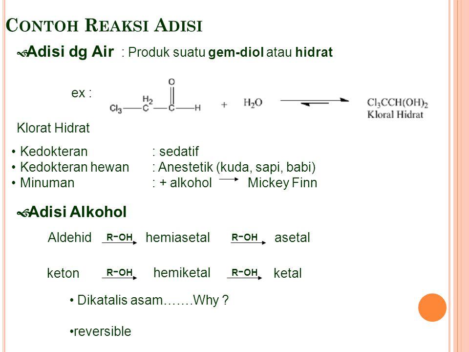 Contoh Reaksi Adisi Adisi Alkohol
