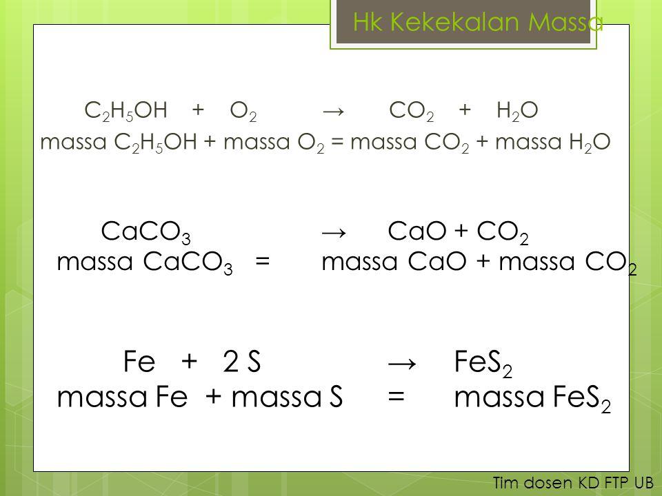 massa Fe + massa S = massa FeS2