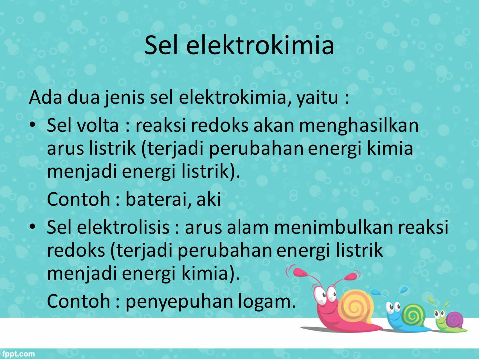 Sel elektrokimia Ada dua jenis sel elektrokimia, yaitu :