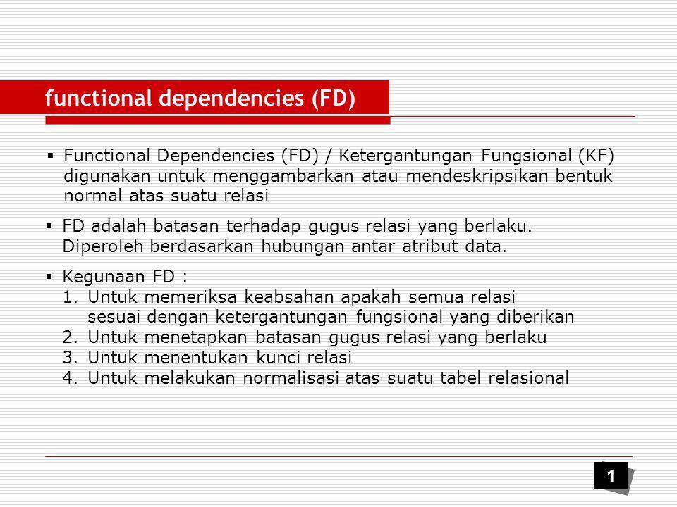 functional dependencies (FD)