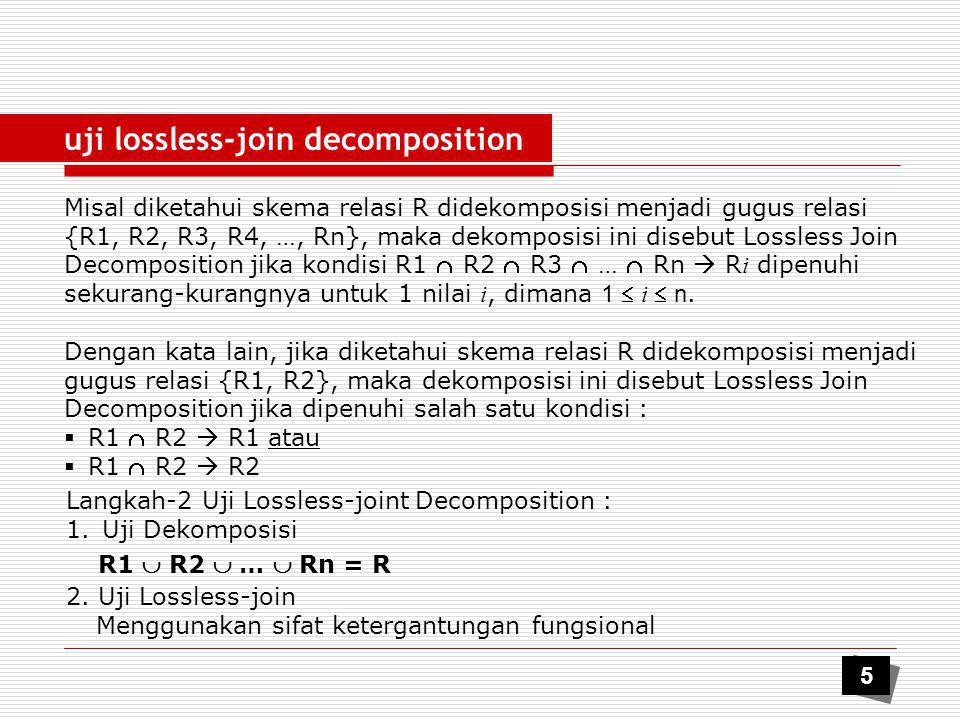 uji lossless-join decomposition