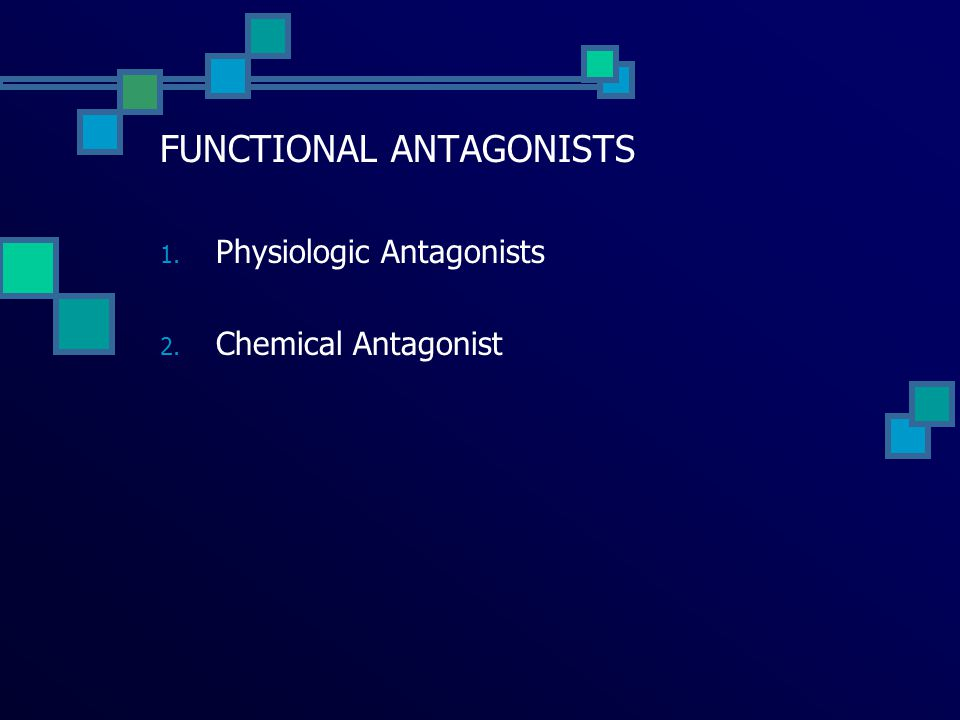 FUNCTIONAL ANTAGONISTS