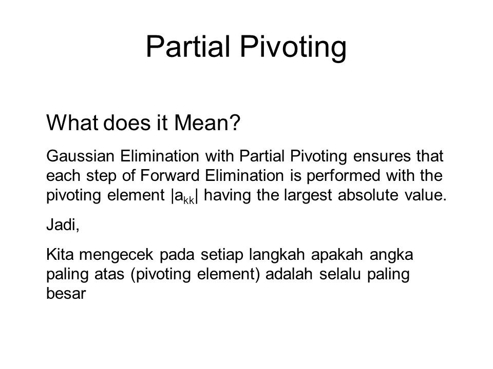 Partial Pivoting What does it Mean