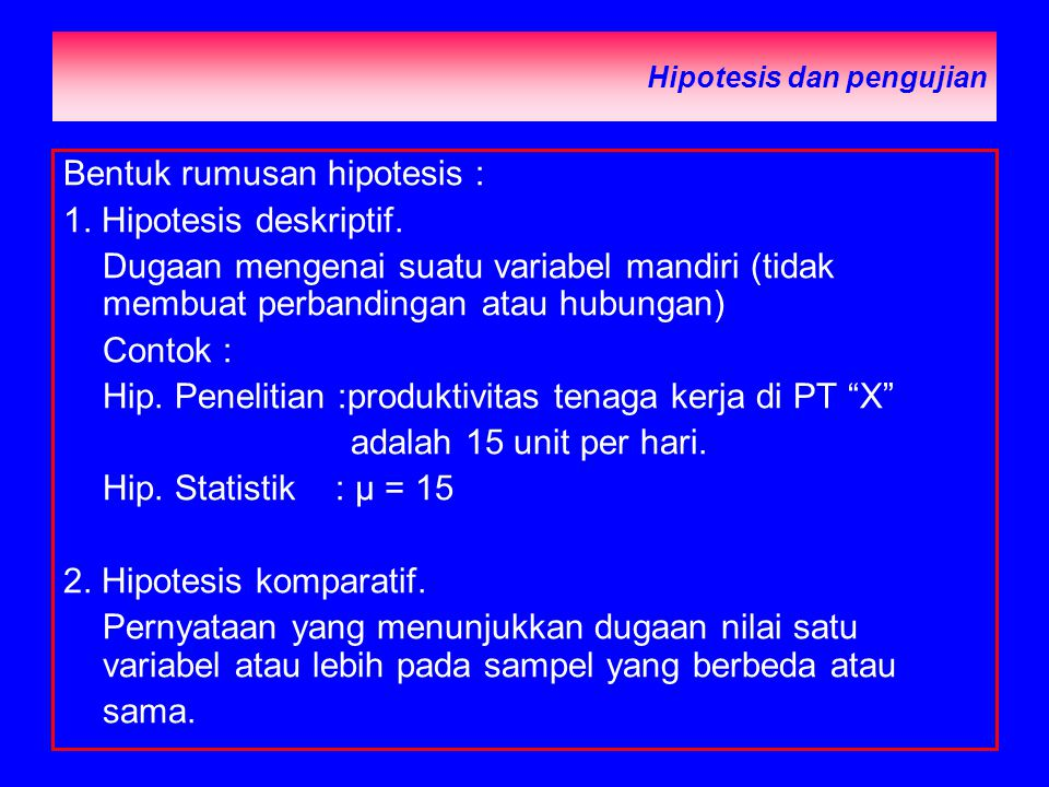 Hipotesis dan pengujian
