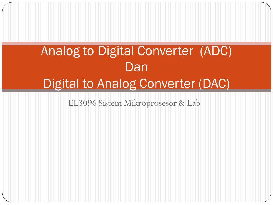 EL3096 Sistem Mikroprosesor & Lab