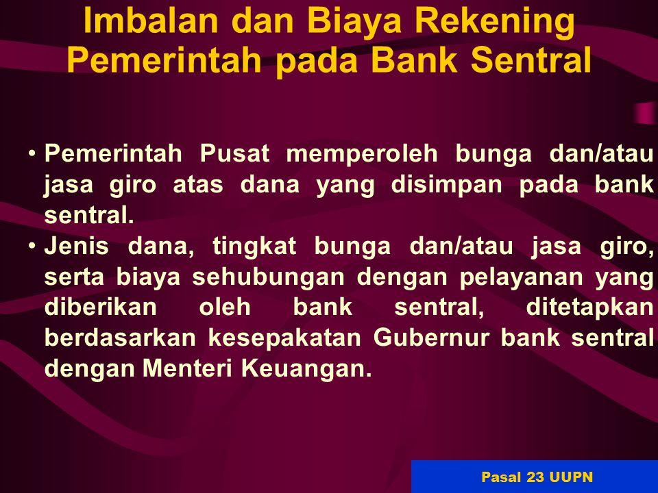 Imbalan dan Biaya Rekening Pemerintah pada Bank Sentral