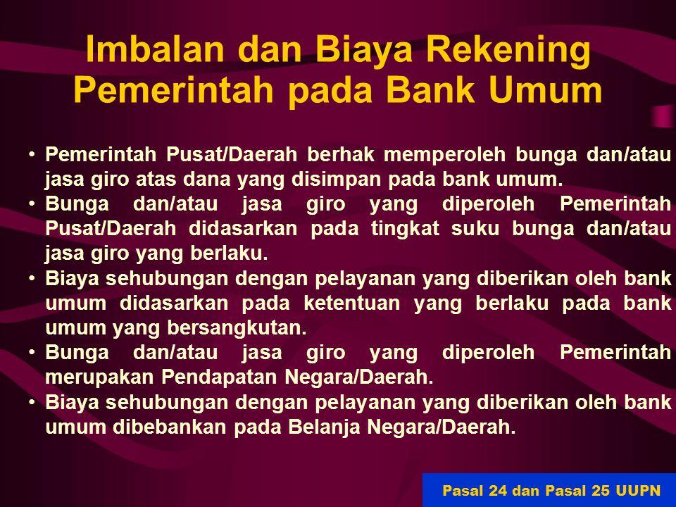 Imbalan dan Biaya Rekening Pemerintah pada Bank Umum
