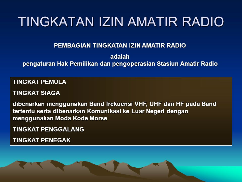 TINGKATAN IZIN AMATIR RADIO