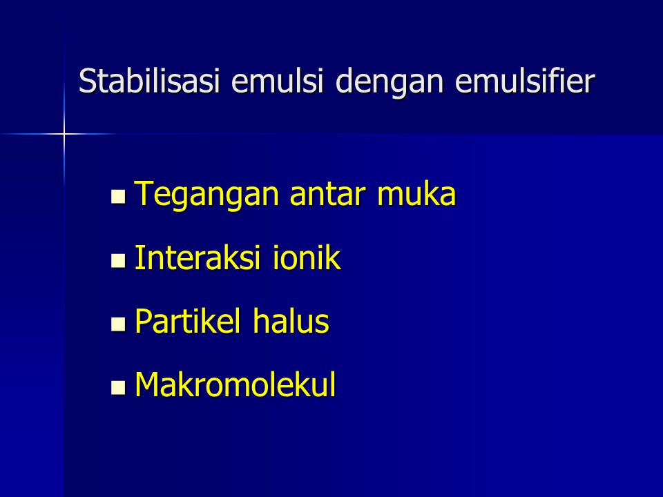 Stabilisasi emulsi dengan emulsifier